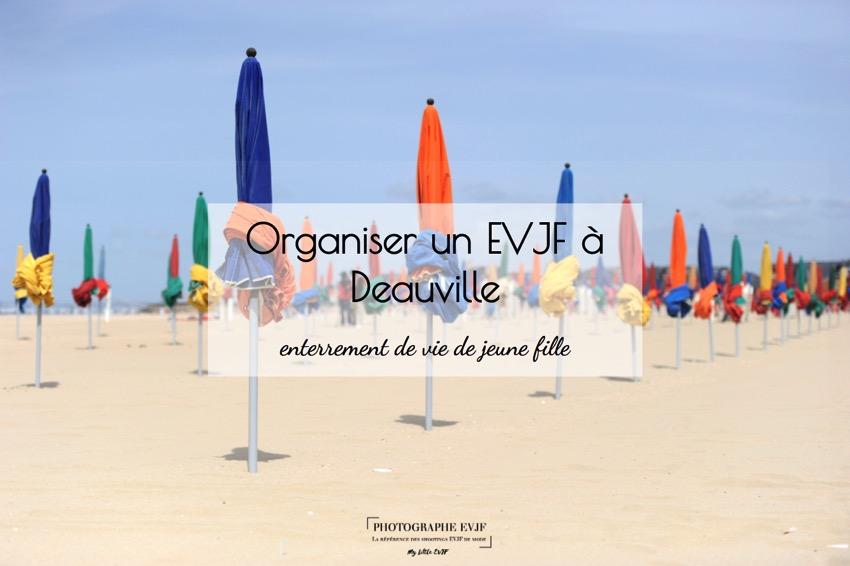 Organiser un evjf à Deauville